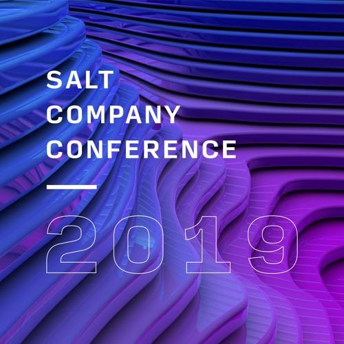 Salt Company Conference 2019: Session 1   Paul Sabino
