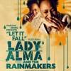 Lady Alma & The Rainmakers - Let It Fall (Harlum Mix Vs. Juanra Gracia IDHS Edit)
