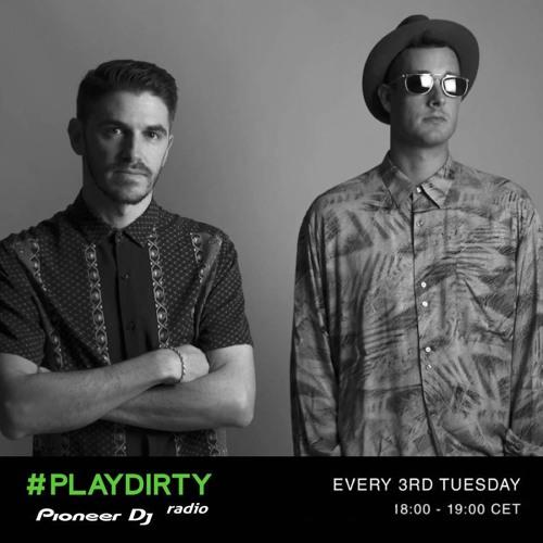 #PLAYDIRTY 019 by Dirty Channels - Pioneer Dj Radio