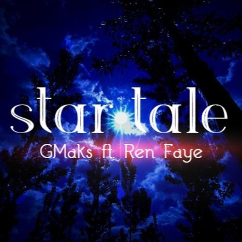 Star Tale - GMaks ft. Ren Faye