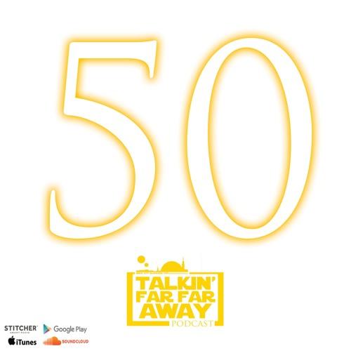 Talkin' Far Far Away Podcast | Episode L