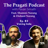 The Pragati Podcast Ep. 83: Voicing India
