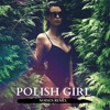NEON INDIAN - POLISH GIRL (NOISES INSTRUMENTAL REMIX) FREE DL