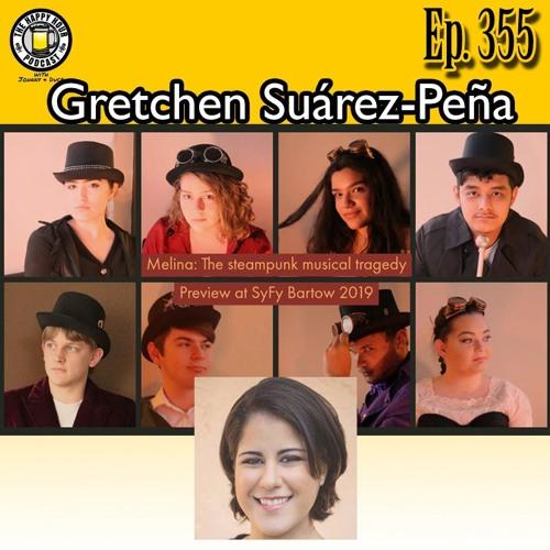 Episode 355 - Gretchen Suárez - Peña