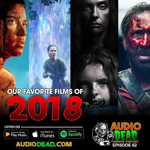 The Best Horror of 2018 - Episode 62