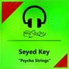 NSR56 // Seyed Key - Psycho Strings (original Mix) Snipped