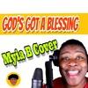 God's Got A Blessing - Norman Hutchins (Myia B Cover)