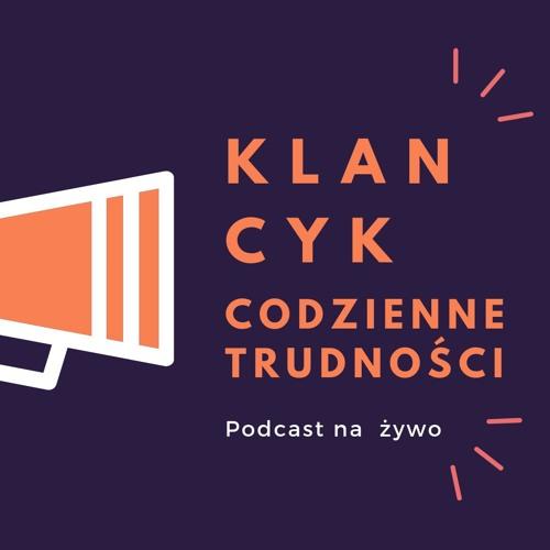 Klancyk: Codzienne trudności  odc. 1  Agnieszka Matan