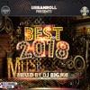 Download URBANROLL PRESENTS BEST OF 2018 MIXED BY DJ BIGJOE Mp3