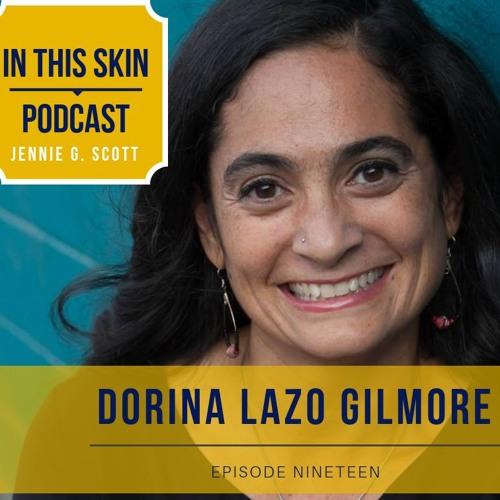 Episode 19 - Dorina Lazo Gilmore
