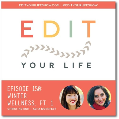 Episode 150: Winter Wellness, Pt. 1