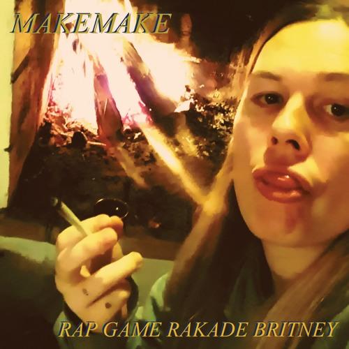 Rap Game Rakade Britney