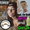 Girls and Ganja (feat. Co Bell)
