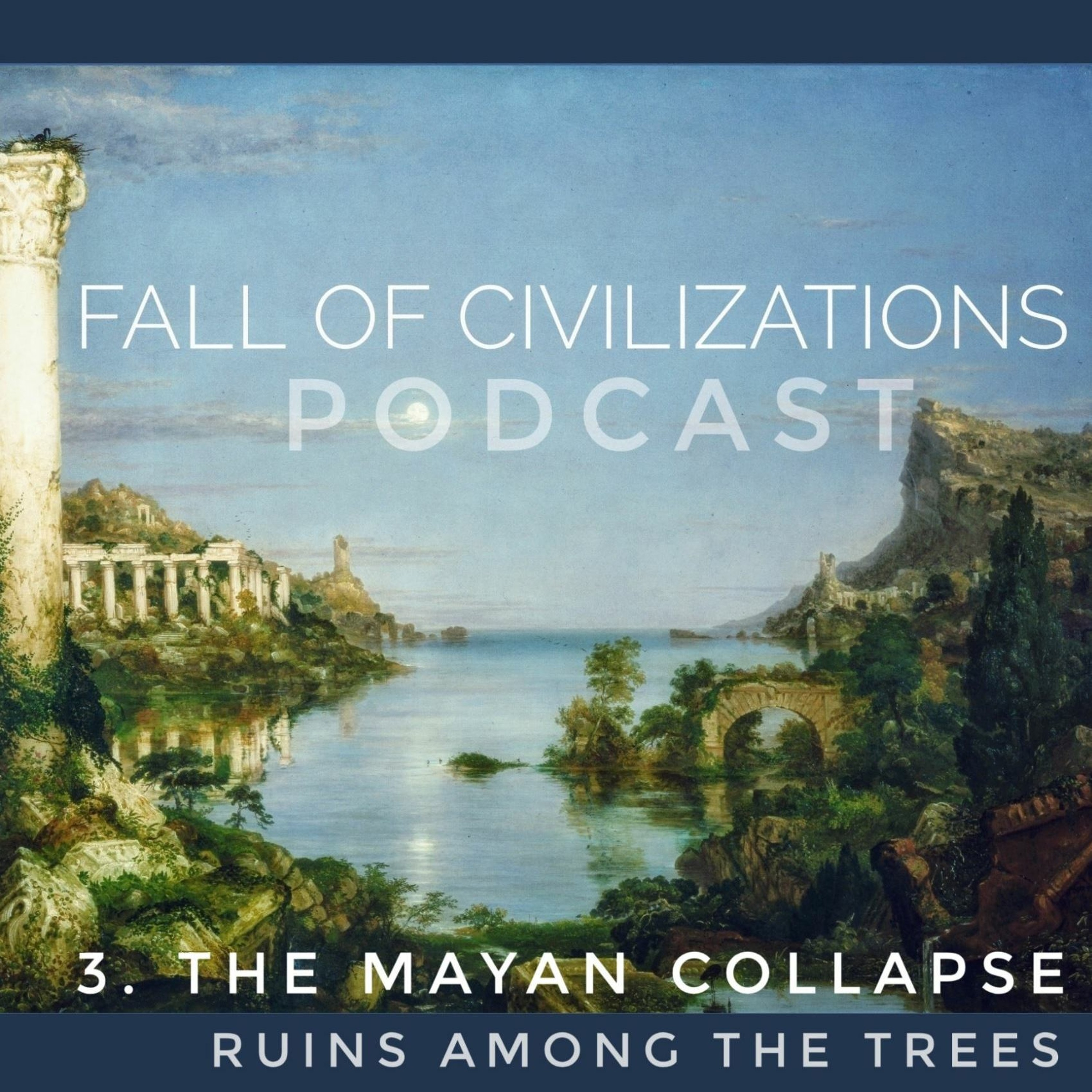 3. The Mayan Collapse - Ruins Among the Trees