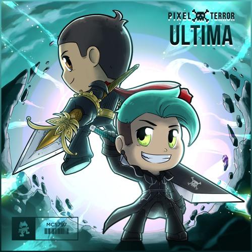 Pixel Terror - Ultima By Monstercat