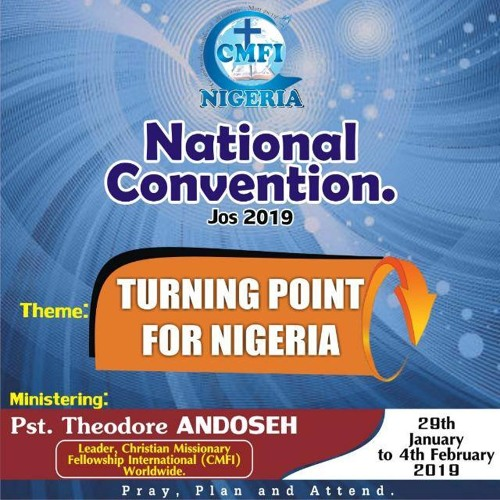 Nigeria 2019: Bringing God Into a Situation (T. Andoseh)