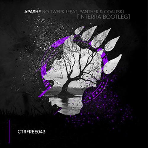 Apashe - No Twerk (feat. Panther & Odalisk) [Interra Bootleg]