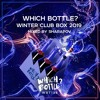 Which Bottle?: WIINTER CLUB BOX 2019 (Mixed By Sharapov) FREE DOWNLOAD
