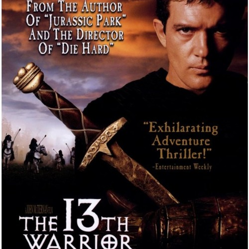 ACF Critic Series #18 The 13th Warrior