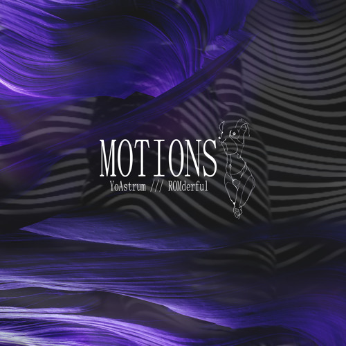 Motions (Prod. By ROMderful.)