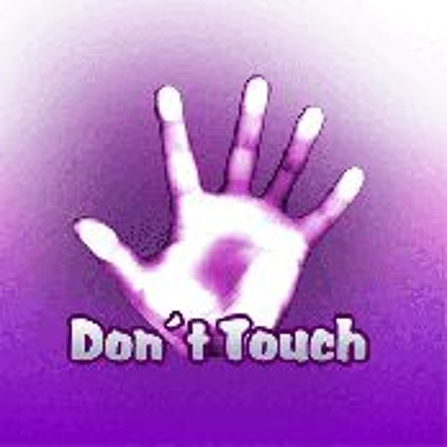 Don't touch (Sample)