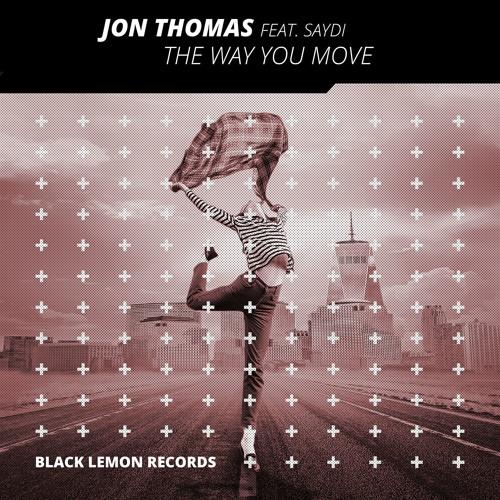 Jon Thomas – The Way You Move (Remix Stems)