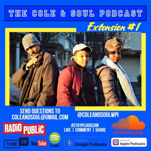 We Plugged In - The Extension with Cole, Soul, And Sol by