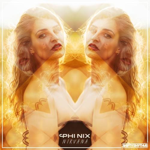 PHI NIX - Nirvana