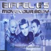 Eiffel 65 - Move your body (Miss2k Edit) Twisted Melodiez Bootleg (FREE DOWNLOAD)