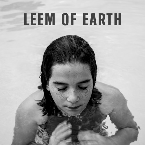 LEEM OF EARTH- Only So Many Ways