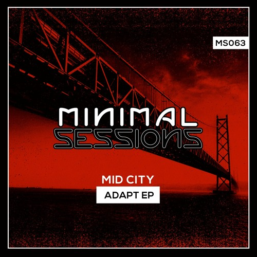 MS063: Mid City - Adapt EP
