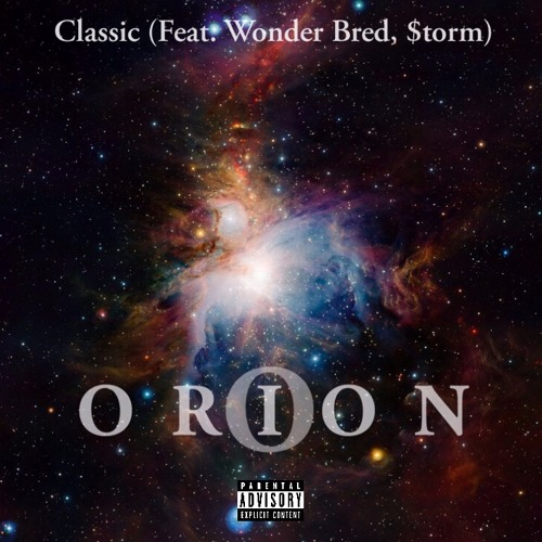 Orion (feat. Wonder Bred & $torm)