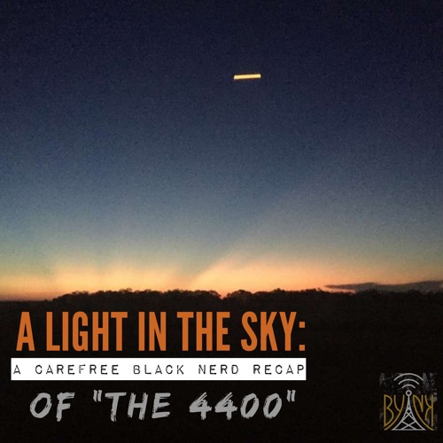 "A Light in the Sky | 4400 S1 E5: ""Trial by Fire"" with Robert Jeffrey"