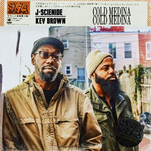 Cold Medina Kev Brown x J Scienide prod. J Scienide