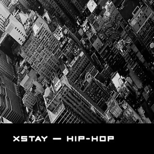 Xstay - hip hop