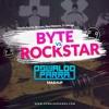 Byte vs Rockstar (Oswaldo Parra Mashup) FREE DOWNLOAD