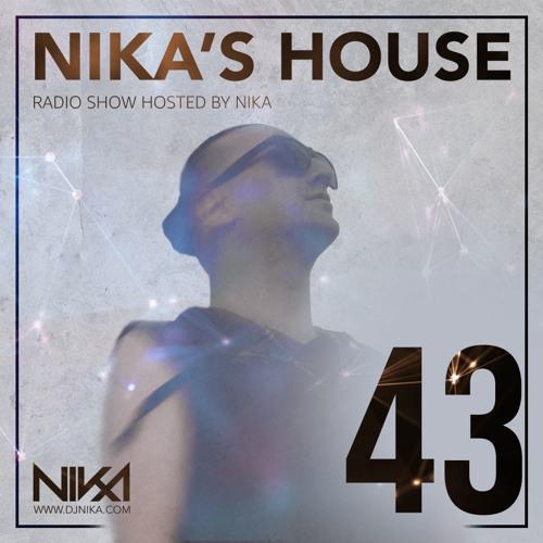Nika's House - Episode 43 - DJ NIka (RadioShow)