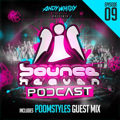 BH Podcast 009 - Andy Whitby & Poomstyles