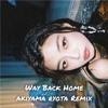 Download 숀(SHAUN) - Way Back Home (Akiyama Ryota Remix) Mp3