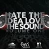 Hate The Idea Love The Sound Volume 1 DJ SNJ