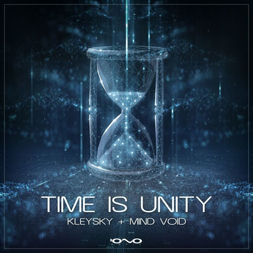 Kleysky, Mind Void - Time Is Unity (Original Mix) [OUT NOW!]
