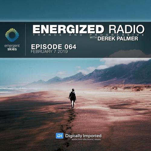 Energized Radio 064 With Derek Palmer [February 7 2019]
