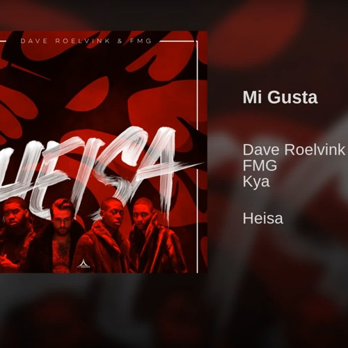 Kya x Dave Roelvink x FMG - Mi Gusta [OUT NOW]