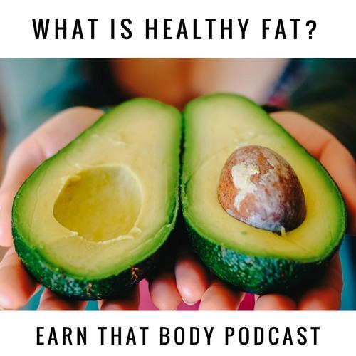 #123 What FAT Should We Eat? High Fat? Low Fat? No Fat?