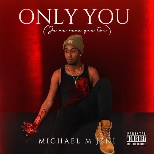 Only You (Je Ne Veux Que Toi)