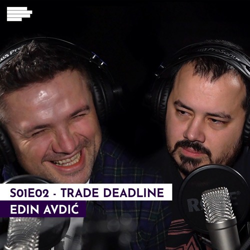 Šesta lična: S01E02 - Euroleague i NBA Trade deadline // Gost: Edin Avdić