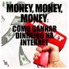 MMDL #4 - Money, Money, Money: Como Ganhar Dinheiro Na Internet