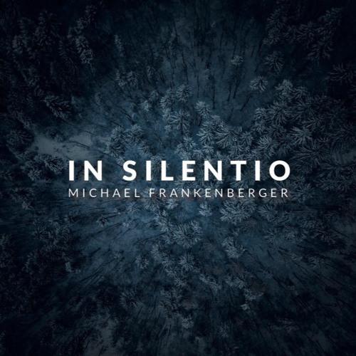 In Silentio - Michael Frankenberger