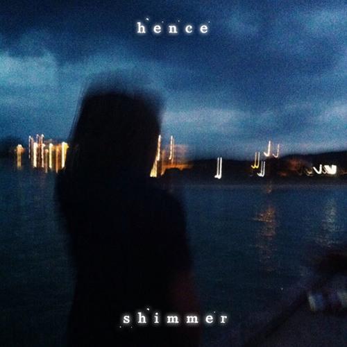 Hence - Shimmer