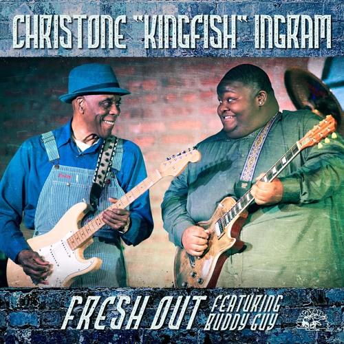 Kingfish feat. Buddy Guy - Fresh Out